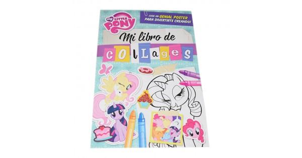 Mi Pequeño Pony: Mi Libro de colages